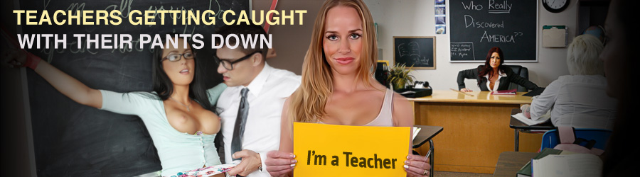 TEACHERS GETTING CAUGHT WITH THEIR PANTS DOWN